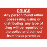 DRUGS Any person found either possessing, using or distributing PVC (200x300mm)
