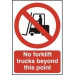 No forklift trucks beyond this point - PVC (200 x 300mm)
