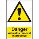 Danger Asbestos removal in progress - PVC (200 x 300mm)