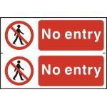 No entry - PVC (300 x 200mm)