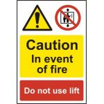 Caution In the event of fire Do not use lift - PVC (200 x 300mm)