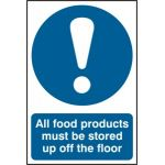 All food products must be stored up off the floor - PVC (200 x 300mm)
