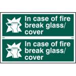 In case of fire break glass/cover - PVC (300 x 200mm)