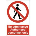 No admittance Authorised personnel only - PVC (200 x 300mm)