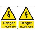 Danger 11000 volts - PVC (300 x 200mm)