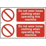 Do not wear loose clothing when operating this machine - PVC (300 x 200mm)