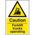 Caution Fork lift trucks operating - RPVC (400 x 600mm)