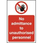 No admittance to unauthorised personnel - RPVC (200 x 300mm)
