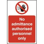 No admittance Authorised personnel only - RPVC (400 x 600mm)