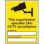 This organisation operates 24 hour CCTV surveillance - RPVC (300 x 400mm)