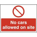 No cars allowed on site - SAV (600 x 450mm)