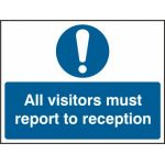 All visitors must report to reception - SAV (600 x 450mm)