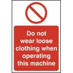 Do not wear loose clothing when operating this machine - RPVC (200 x 300mm)