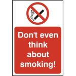 Dont even think about smoking! - RPVC (200 x 300mm)