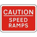 600 x 450mm Dibond 'CAUTION Speed Ramps' Road Sign (with channel)