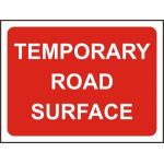 1050 x 750mm Temporary Sign - Temporary Road Surface