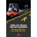 RoSPA Safety Poster - Forklift trucks take no prisoners (Paper)