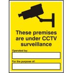 These premises are under CCTV... - SAV (300 x 400mm) **Complete with customer details**