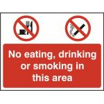 No eating, No Drinking, No Smoking - RPVC (600 x 450mm)