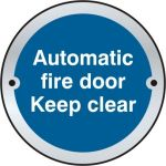 Automatic fire door Keep clear door disc - SSS (75mm dia.)